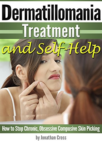 Dermatillomania Treatment and Self-Help: How to Stop Chronic, Obsessive Compusive Skin Picking]()