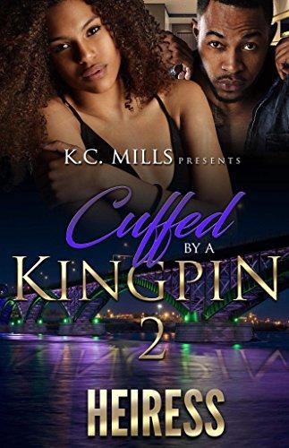 Cuffed By A Kingpin 2