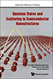 img - for Quantum States and Scattering in Semiconductor Nanostructures (Advanced Textbooks in Physics) book / textbook / text book