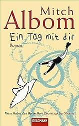 Ein Tag mit dir: Roman