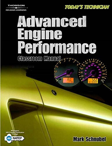 Today's Technician: Advanced Engine Performance Classroom Manual and Shop Manual (The Ultimate Series Experience)