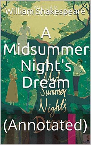 A Midsummer Nights Dream (Annotated)