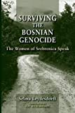 img - for Surviving the Bosnian Genocide: The Women of Srebrenica Speak by Selma Leydesdorff (2015-03-06) book / textbook / text book