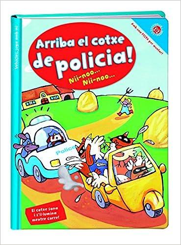 Vehicles, Juga Amb Mi. Arriba El Cotxe De Policia!: Amazon.es ...