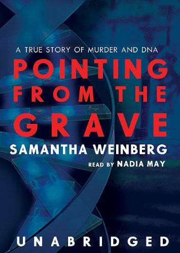 Pointing from the Grave: A True Story of Murder and DNA pdf epub