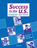 img - for Success in the US: Immigrants' True Stories book / textbook / text book