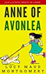 Anne Of Avonlea: Color Illustrated, Formatted for E-Readers (Unabridged Version)