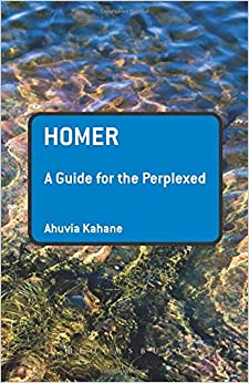 Homer: A Guide for the Perplexed (Guides for the Perplexed)