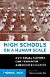 High Schools on a Human Scale 9780807032459