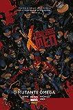 Fabulosos X-Men. O Mutante Ômega