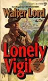 Lonely Vigil, Walter lord, 0671821768