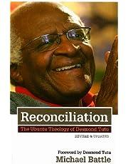Reconciliation: The Ubuntu Theology of Desmond Tutu