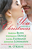 You Had Me At Christmas: A Holiday Anthology