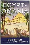 Egypt-Omania, Bob Brier, 1137278609