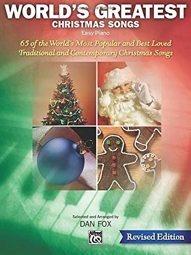 World's Greatest Christmas Songs: 65 of the World's Most Popular and Best Loved Traditional and Contemporary Christmas Songs (2008-07-01)