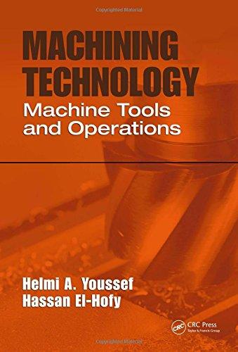 (Machining Technology: Machine Tools and Operations)