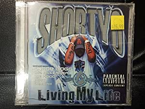 Shorty O presents Living My Life [Mixtape]
