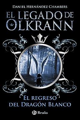El legado de Olkrann, 2. El regreso del Dragón Blanco Castellano ...