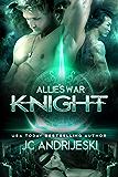 Knight (Allie's War Book 5)
