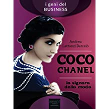 Coco Chanel: La signora della moda (Italian Edition)