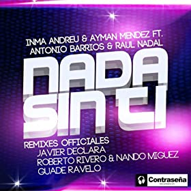 Amazon.com: Nada Sin Ti: Inma Andreu & Ayman Mendez: MP3 Downloads