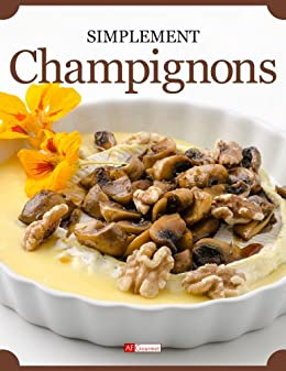 Champignons (Simplement) (French Edition)