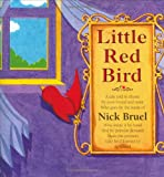 Little Red Bird: A Tale Told in Rhyme