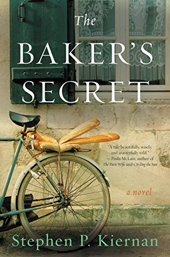 The Baker's Secret: A Novel by [Kiernan, Stephen P.]