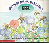 Questions and Answers about Bees, Betty P. Reigot, 0590528394