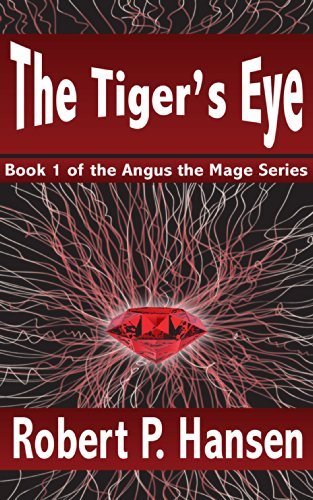 The Tiger's Eye (Angus the Mage Book 1)