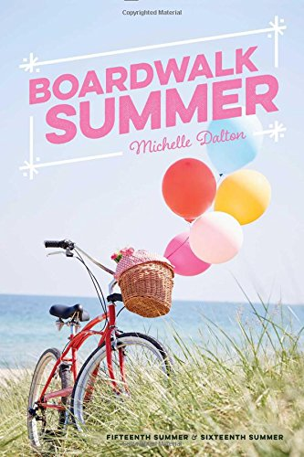 Boardwalk Summer: Fifteenth Summer; Sixteenth Summer