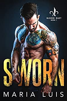 Sworn (Blood Duet Book 1) by [Luis, Maria]