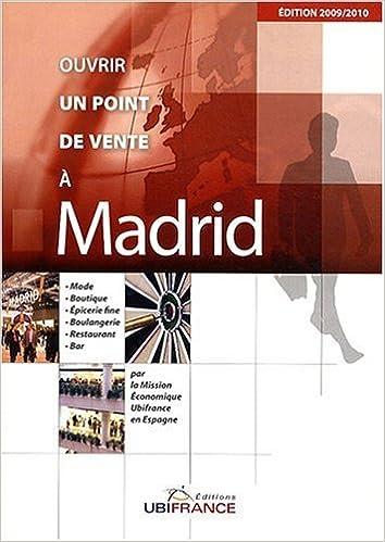 Amazon livres télécharger sur Android Ouvrir un point de vente à Madrid 2279420597 by Nicolas de Moucheron PDF CHM ePub