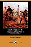 South Africa and the Transvaal War, Louis Creswicke, 1409958752