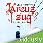 Kreuzzug   Marc Ritter