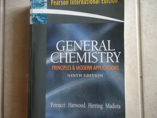 General Chemistry: Principles & Modern Applications (9th International Edition)