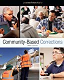 Community-Based Corrections, Alarid, Leanne Fiftal and Del Carmen, Rolando V., 1133049664