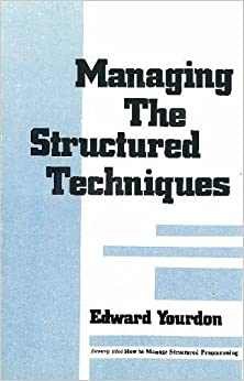 Book Managing the Structured Techniques by Edward Yourdon (1981-04-03)