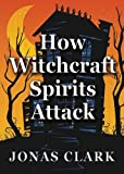 img - for How Witchcraft Spirits Attack book / textbook / text book