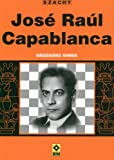 img - for Jose Raul Capablanca book / textbook / text book