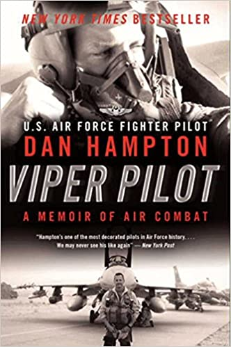 Dan Hampton - Viper Pilot: A Memoir Of Air Combat