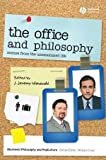 The Office and Philosophy, Jeremy Wisnewski, 1405175559