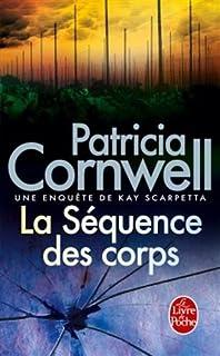La séquence des corps, Cornwell, Patricia