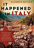 It Happened in Italy, Elizabeth Bettina, 1595551026