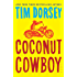 Coconut Cowboy: A Novel (Serge Storms Series Book 19)