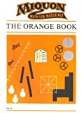 Miquon Math Lab Materials: Orange Book Level 1