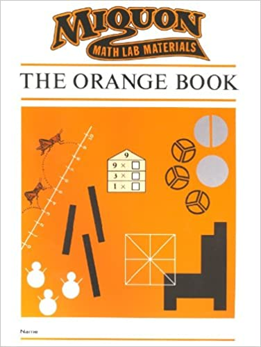 Miquon Math Lab Materials: Orange Book Level 1: Lore Rasmussen ...