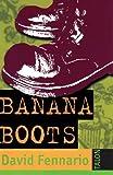 Banana Boots