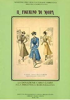 Il figurino di moda: la donazione Carlo Gamba alla Biblioteca Marucelliana