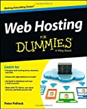 Web Hosting for Dummies, Peter Pollock, 1118540573